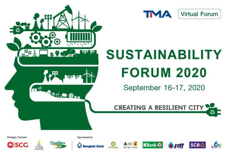 "TMA ร่วมผลักดัน SDGs ร่วมสร้าง ""ความยั่งยืน"" จัดงาน ""Sustainability Forum 2000 : Creating a Resilient City"""
