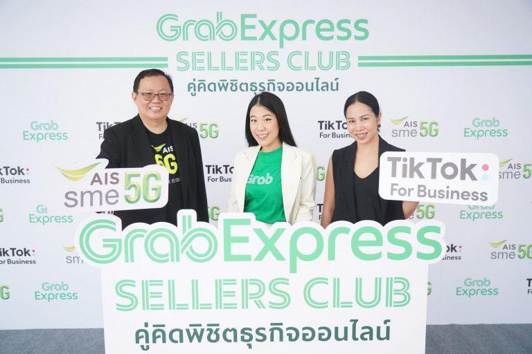 แกร็บ จับมือ TikTok และ AIS SME เปิดตัว 'GrabExpress Sellers Club'