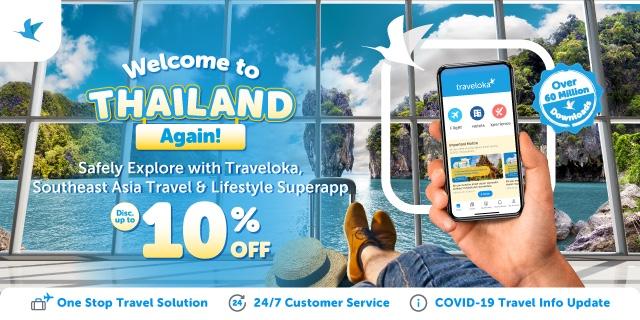 Traveloka ส่งแคมเปญ Welcome to Thailand Again ชวนต่างชาติเที่ยวไทยอย่างปลอดภัย