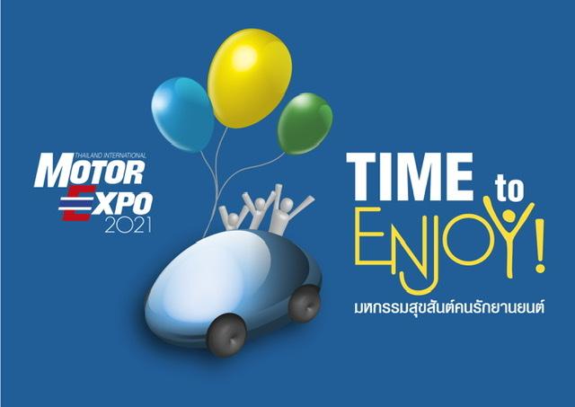 """แนวคิดMOTOR EXPO2021 """"มหกรรมสุขสันต์คนรักยานยนต์-TIME to ENJOY!"""""""